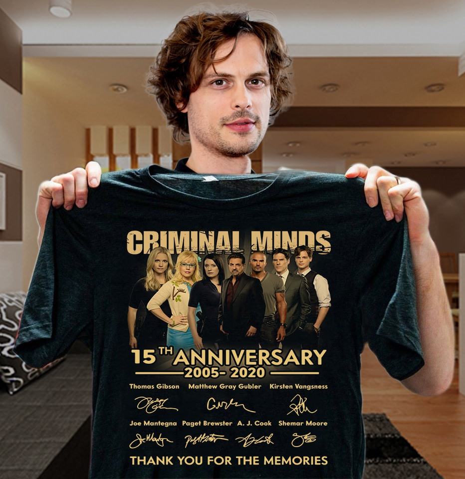 Criminal Minds 15h Anniversary 2005 - 2020 Thank You For The Memories And Members Signature Shirt