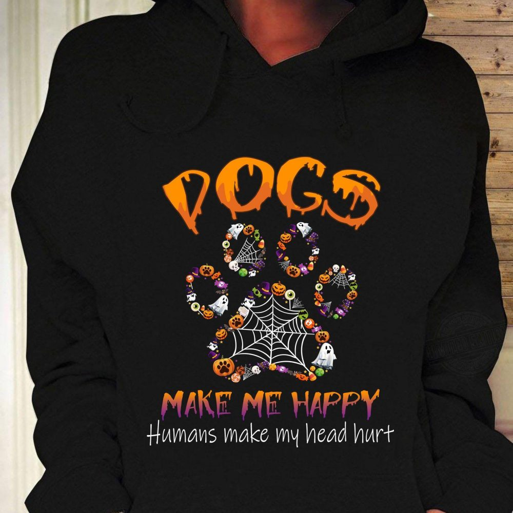 Dog Make Me Happy Halloween Shirt