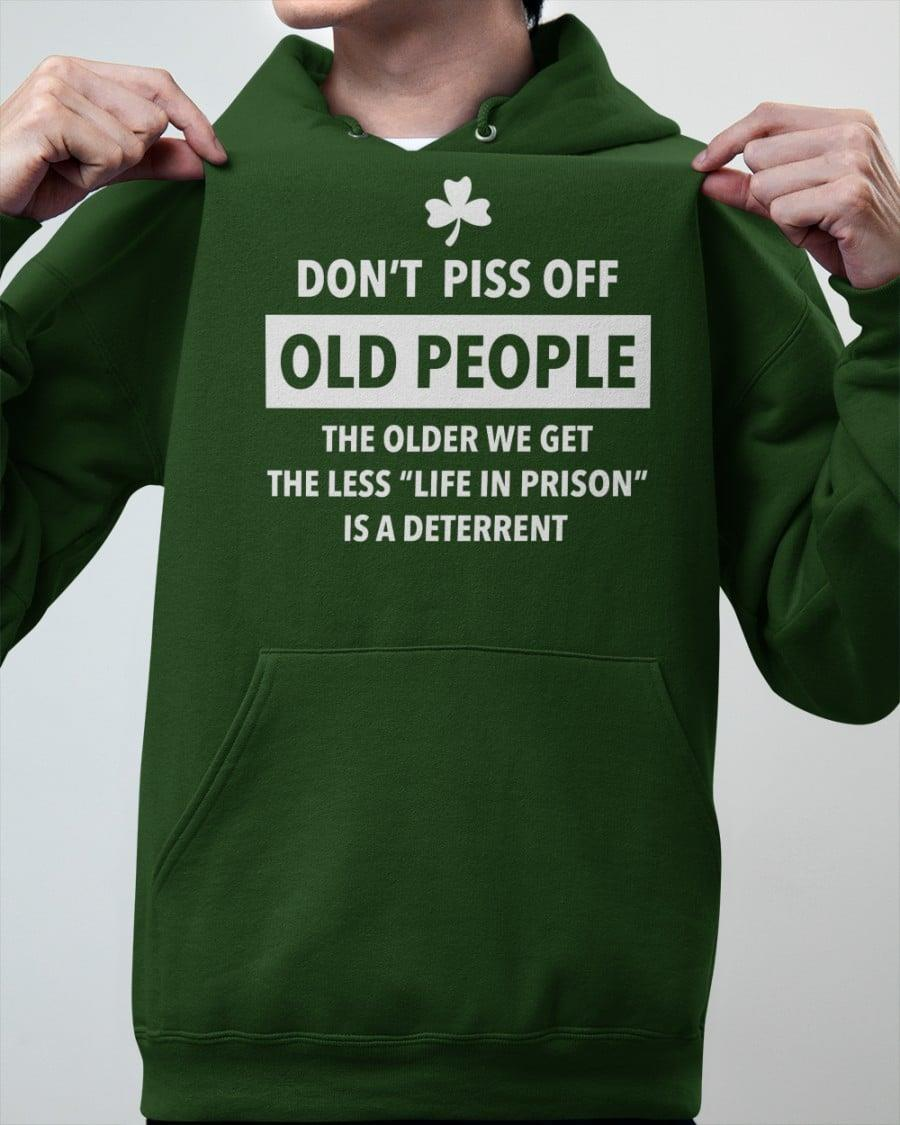 Don't Piss Off Old People Shirt