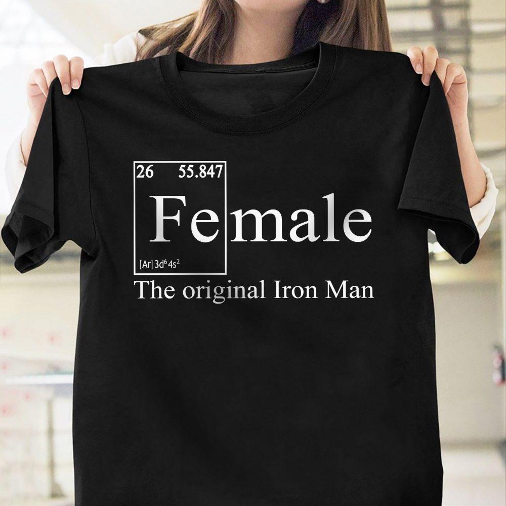 Female The Original Iron Man Shirt