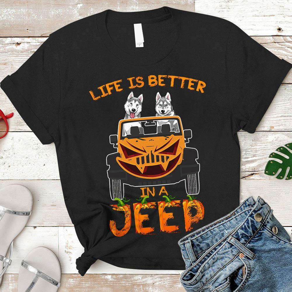 Husky Life Is Better In A Jeep Shirt