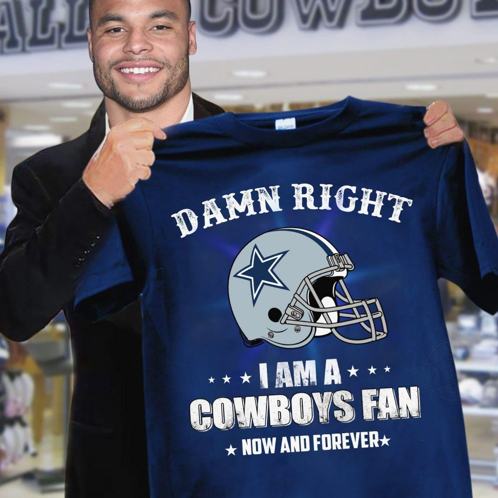 I Am A Cowboys Fan Now And Forever Shirt