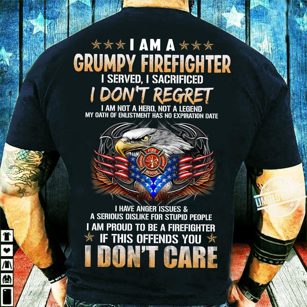 I Am A Grumpy Firefighter Shirt