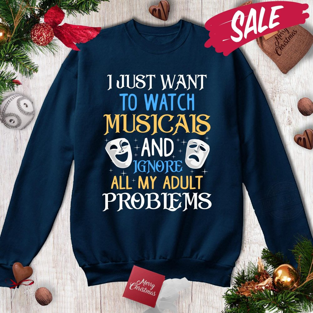 I Just Want To Watch Musicais Shirt