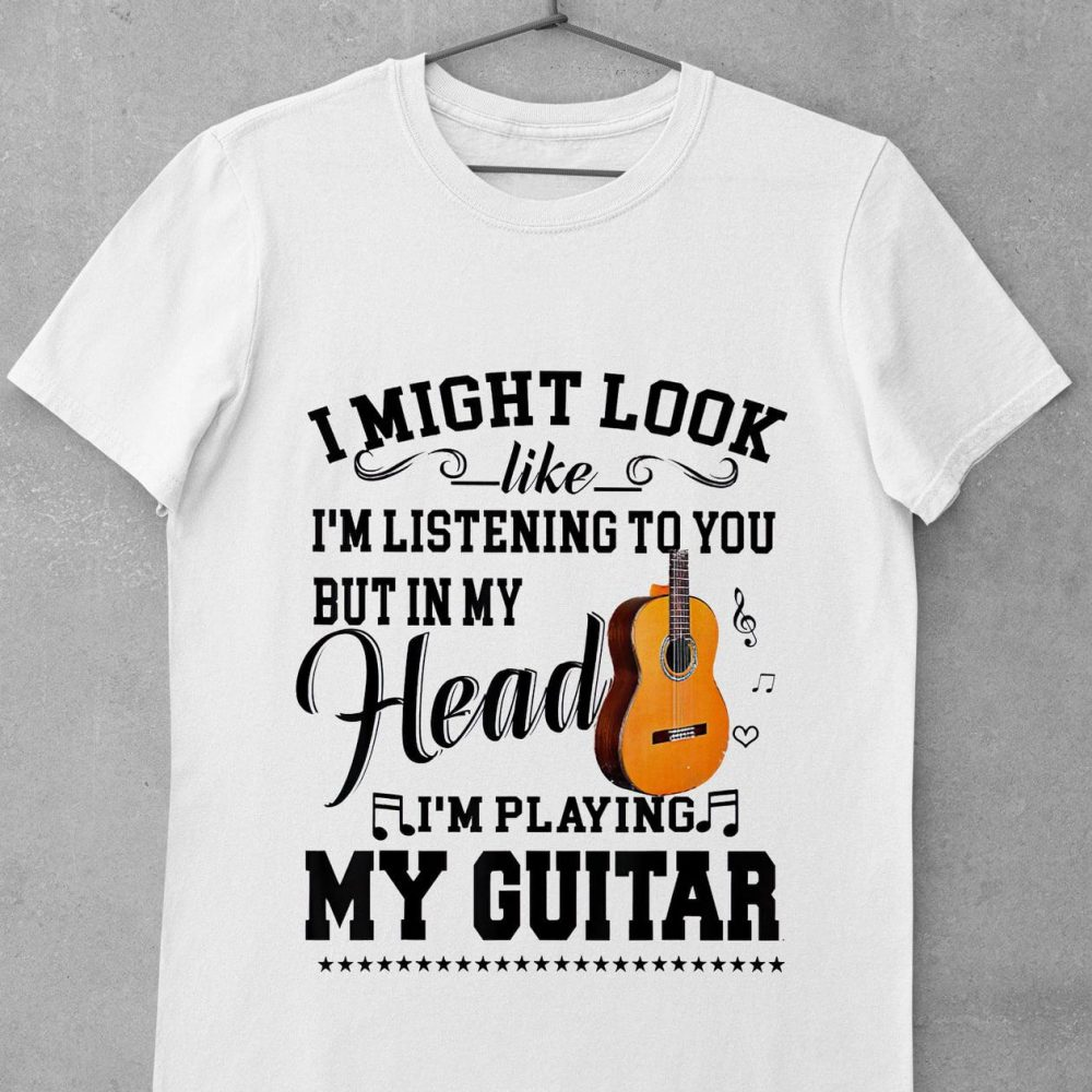 I Might Look Like I'm Listening To You Shirt