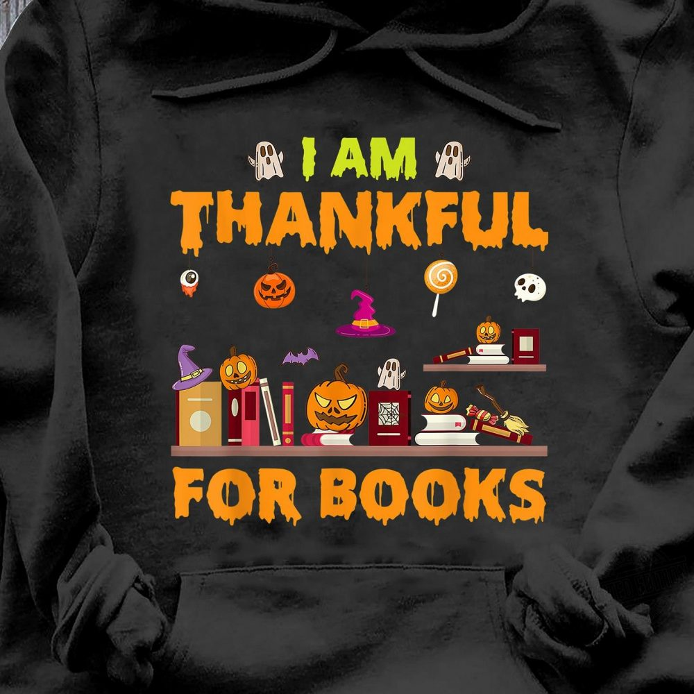 I'm Thankful For Books Shirt