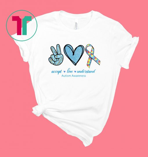 Peace Sign Heart Peace Love Understand Autism Awareness Shirt