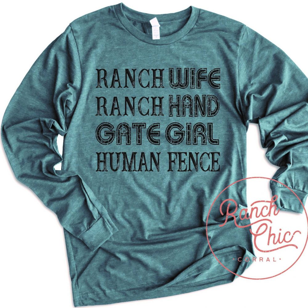 Ranch Wife Ranch Hand Gate Girl Human Fence Shirt