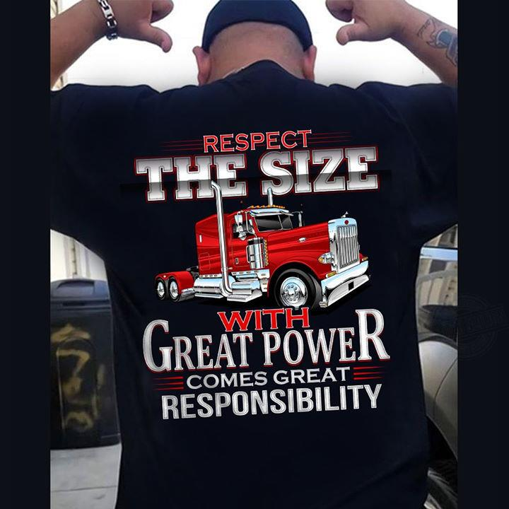 Respect The Size With Great Power Comes Great Responsibility Shirt