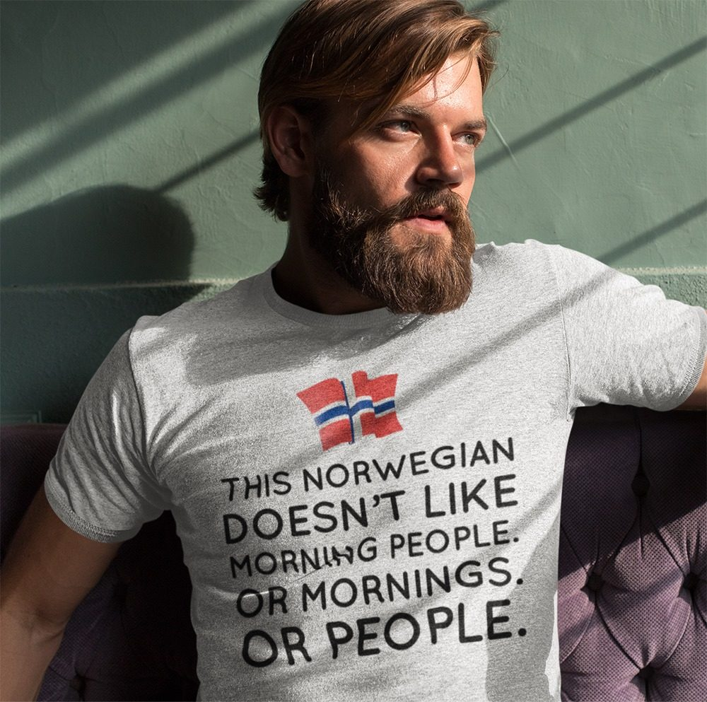 This Norwegian Doesn't Like Morning People Or Mornings Or People Shirt
